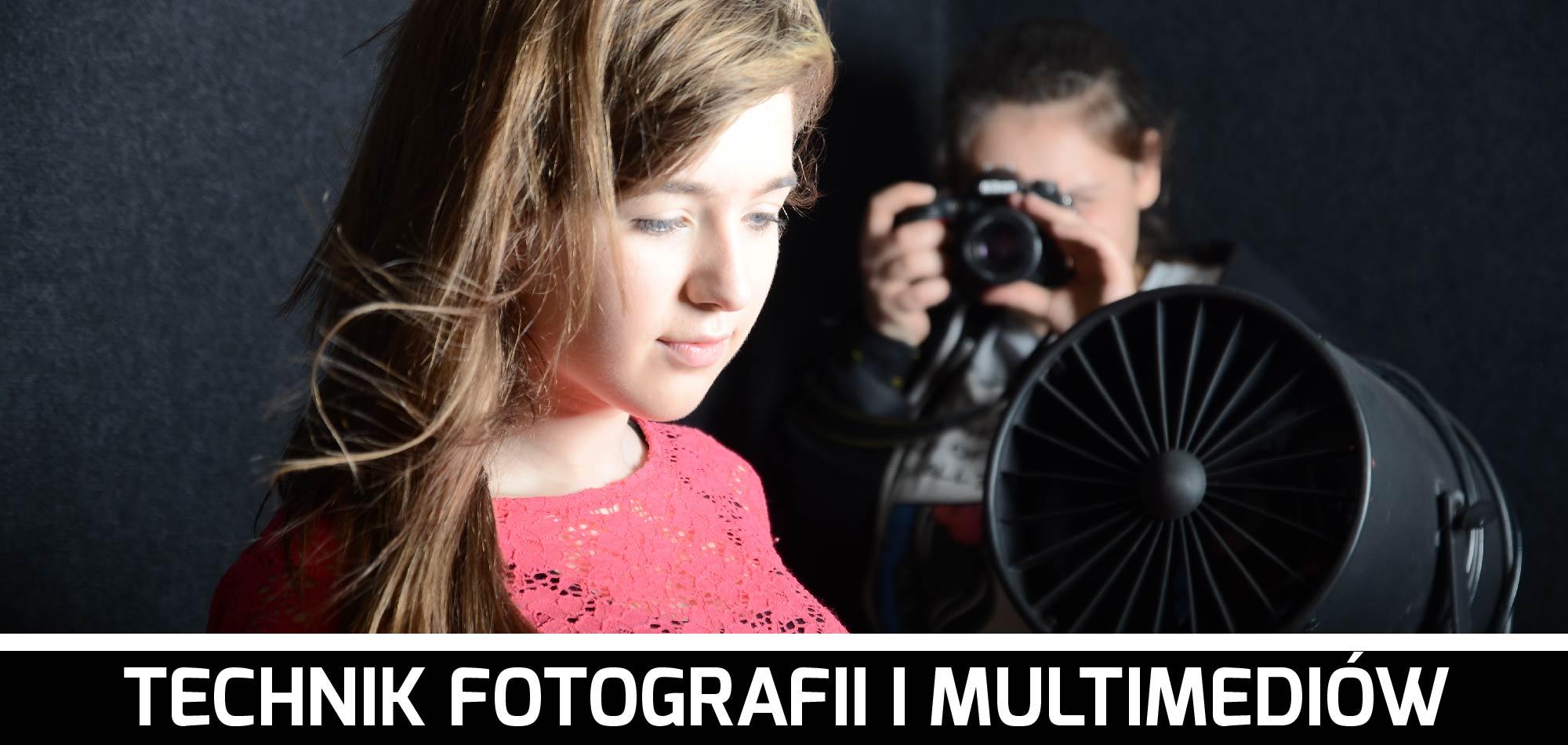 Technik fotografii imultimediów | Technikum Nr1 wZamościu