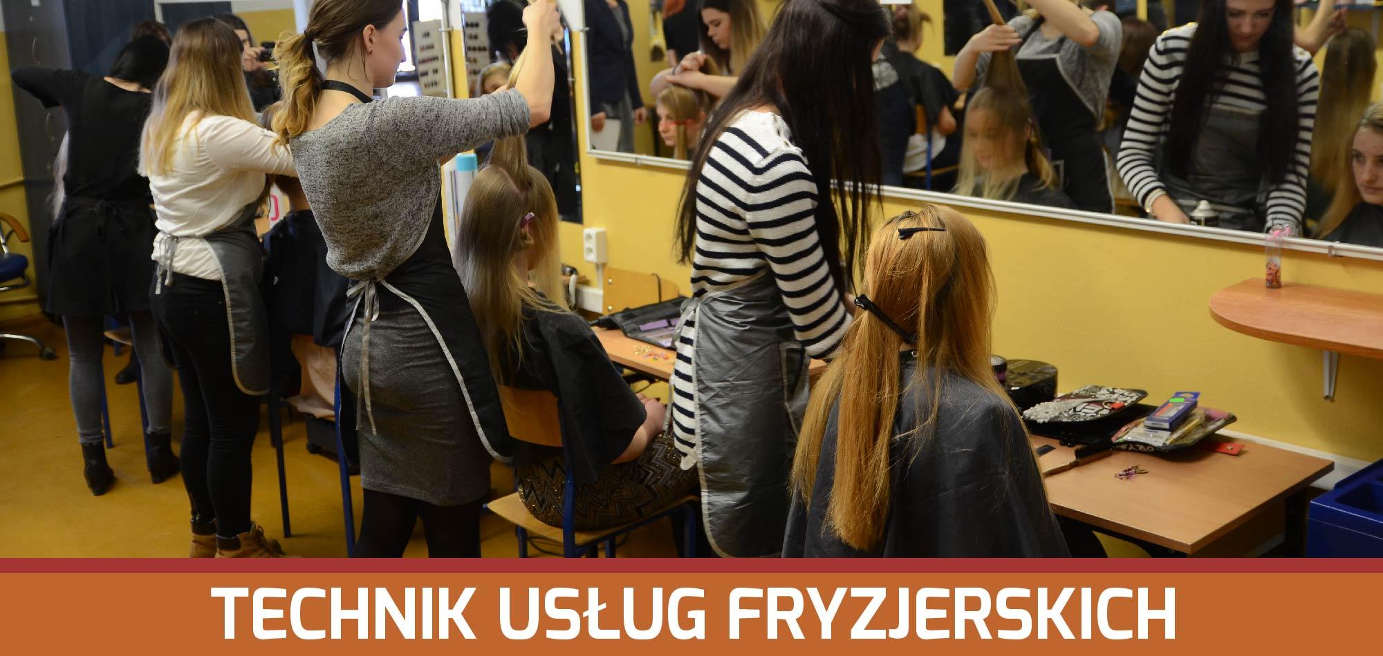 Technik usług fryzjerskich | Technikum Nr1 wZamościu
