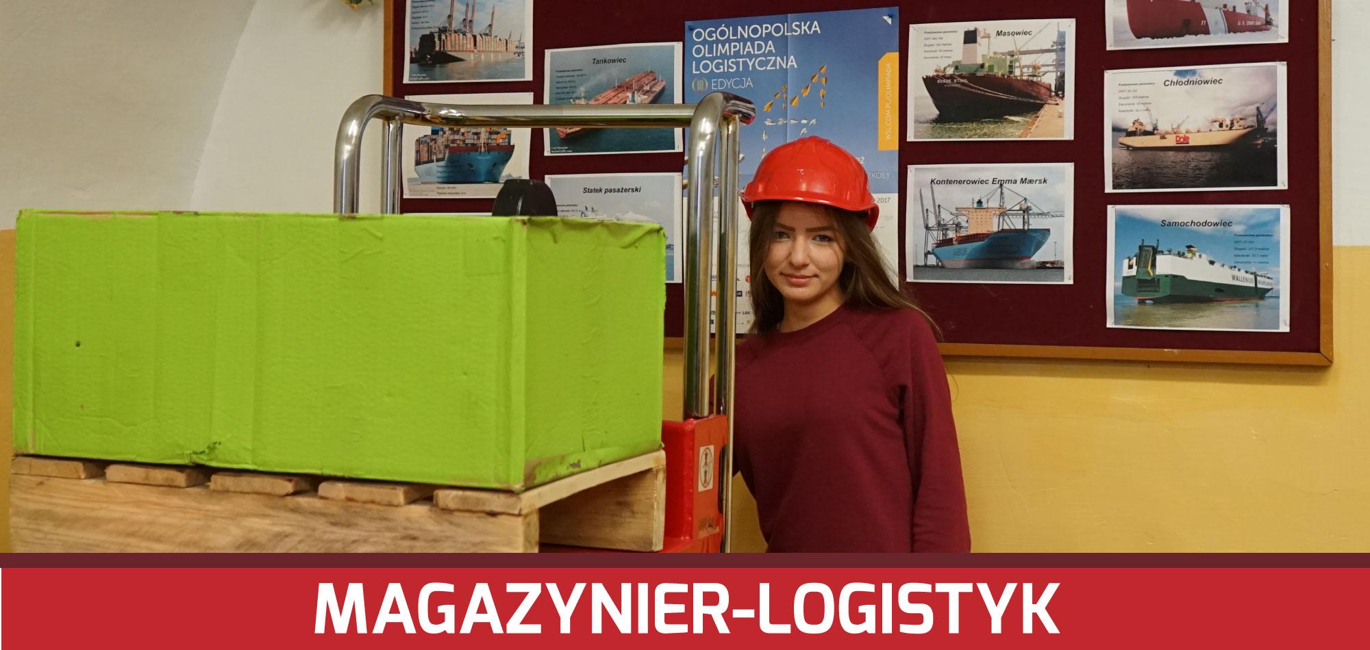 Magazynier-logistyk IBranżowa Szkoła IStopnia Nr6 wZamosciu