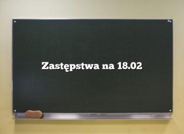 Zastępstwa na18.02
