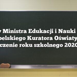 Listy Ministra Edukacji i Nauki oraz Lubelskiego Kuratora Oświaty na zakończenie roku szkolnego 2020/2021