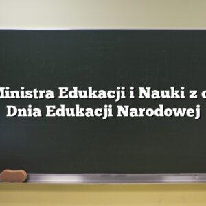 List Ministra Edukacji i Nauki z okazji Dnia Edukacji Narodowej